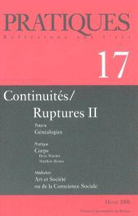 Pratiques. n° 17, Continuités-ruptures 2