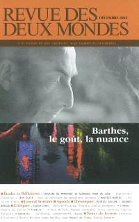 Revue des deux mondes. n° 12 (2002), Barthes, le goût, la nuance