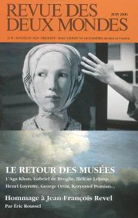 Revue des deux mondes. n° 6 (2006), Le retour des musées