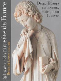 Revue des musées de France (La) : revue du Louvre. n° 4 (2013), Deux trésors nationaux entrent au Louvre