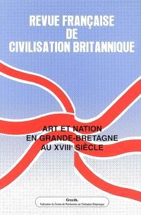 Revue française de civilisation britannique. n° 13-4, Art et nation en Grande-Bretagne au XVIIIe siècle