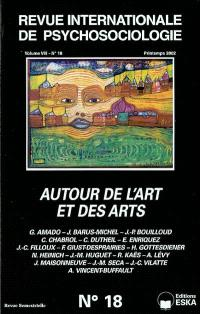 Revue internationale de psychosociologie. n° 18, Autour de l'art et des arts