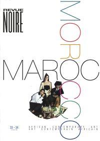 Revue noire. n° 33-34, Le Maroc