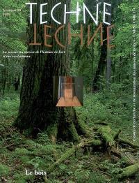 Techné. n° 29, Le bois