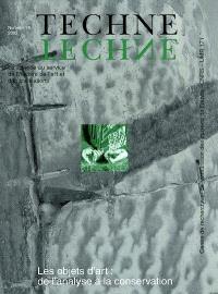 Techné. n° 16, Les objets d'art : de l'analyse à la conservation