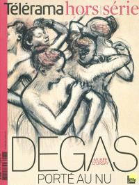 Télérama, hors série, Degas porté au nu