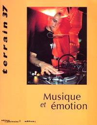 Terrain. n° 37, Musique et émotion