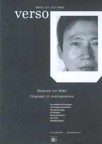 Verso. n° 47, Dossier Liu Ming : peinture et photographie