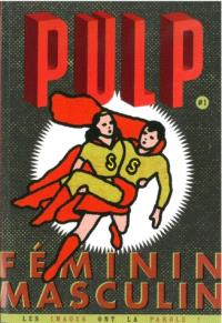 Pulp : les images ont la parole !. n° 1, Féminin-masculin