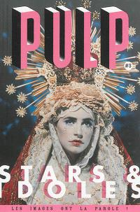 Pulp : les images ont la parole !. n° 3, Stars & idoles