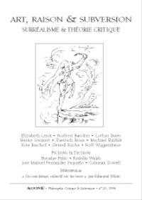 Agone. n° 20, Art, raison & subversion : surréalisme et théorie critique