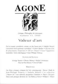 Agone. n° 13, Valeur d'art
