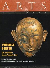 Arts & cultures. n° 14, L'oreille percée : un ensemble de la dynastie Liao