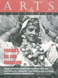 Arts & cultures. n° 12, Parures du Sud marocain