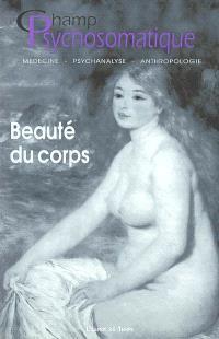 Champ psychosomatique. n° 26, Beauté du corps