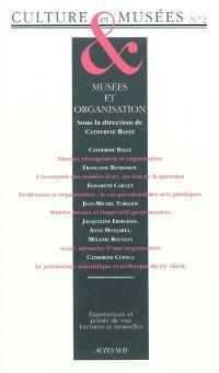 Culture & musées. n° 2, Musées et organisations