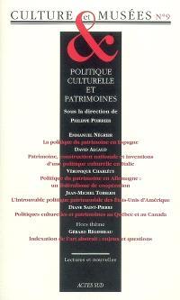 Culture & musées. n° 9, Politique culturelle et patrimoines : vieille Europe et nouveaux mondes