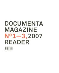 Documenta 12 magazine. n° 1-3, Reader