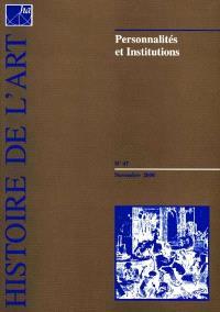 Histoire de l'art. n° 47, Personnalités et institutions