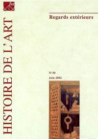 Histoire de l'art. n° 50, Regards extérieurs : études d'historiens étrangers sur l'art en France