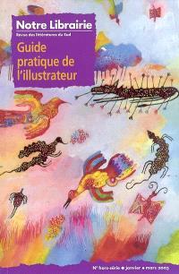 Notre librairie, Guide pratique de l'illustrateur