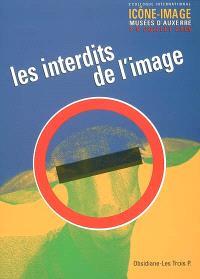 Obsidiane, Les interdits de l'image : actes du 2e Colloque international Icône-image, musée d'Auxerre, 7-9 juillet 2005