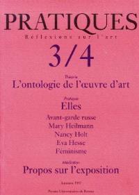 Pratiques. n° 3-4, L'ontologie de l'oeuvre d'art