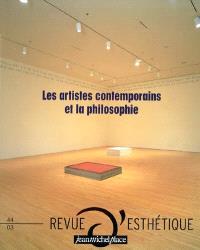 Revue d'esthétique. n° 44, Les artistes contemporains et la philosophie