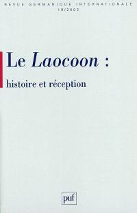 Revue germanique internationale. n° 19, Le Laocoon : histoire et réception