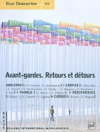 Rue Descartes. n° 69, Avant-gardes, retours et détours