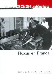 Vingt-vingt et unième siècles. n° 2, Fluxus en France