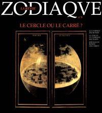 Zodiaque, la revue. n° 8, Le cercle ou le carré ?