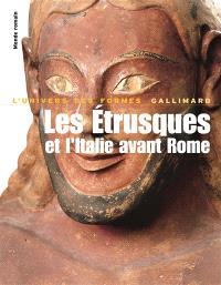 Les Etrusques et l'Italie avant Rome : de la protohistoire à la guerre sociale