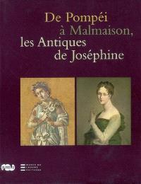 De Pompéi à Malmaison : les antiques de Joséphine : exposition, Malmaison, 22 octobre 2008-27 janvier 2009