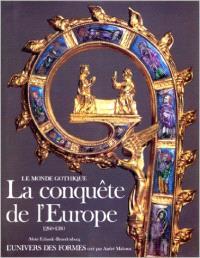 La Conquête de l'Europe : 1260-1380