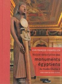 Notice descriptive des monuments égyptiens du musée Charles X