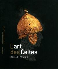 L'art des Celtes : 700 av. J.-C.-700 apr. J.-C.