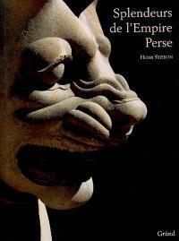 Splendeurs de l'Empire perse