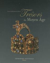 Trésors du Moyen Age : ivoires, orfèvreries, enluminures : Ve-XIVe siècles