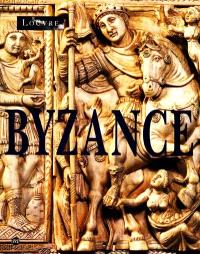 Byzance, l'art byzantin dans les collections publiques françaises : exposition, musée du Louvre, Paris, 3 nov. 1992-1er fév. 1993
