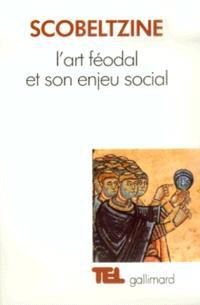 L'Art féodal et son enjeu social