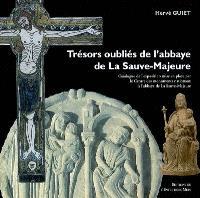 Trésors oubliés de l'Abbaye de La Sauve-Majeure : catalogue de l'exposition