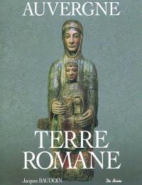 Auvergne, terre romane