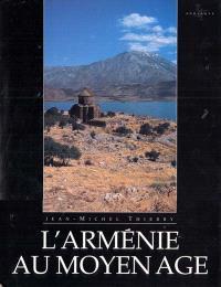 L'Arménie au Moyen Age