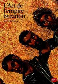 L'art de l'empire byzantin
