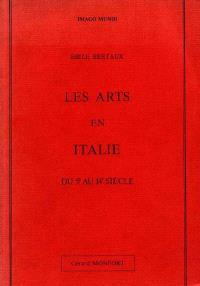 Les Arts en Italie et en Espagne du Ve au XIVe siècle