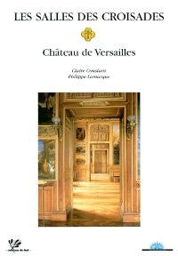 Les salles des croisades : château de Versailles