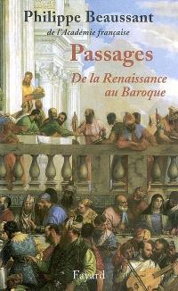 Passages : de la Renaissance au baroque
