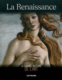 La grande histoire de l'art, La Renaissance