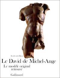 Le David de Michel-Ange : le modèle original retrouvé